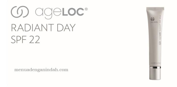 AgeLOC® Radiant Day SPF22