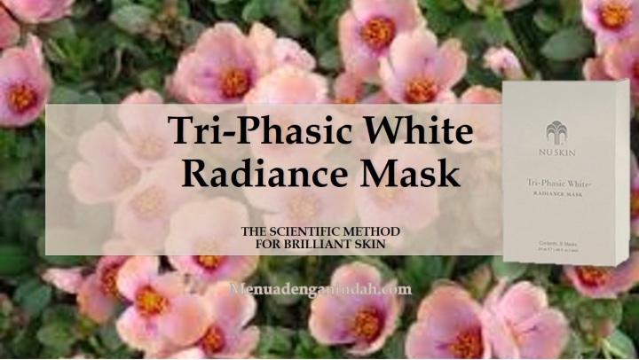 Tri-Phasic White® Radiance Mask[EN]